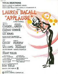 "Vocal Selections from ""Applause,"" A New Musical.; Joseph Kipness & Lawrence Kasha ... present Lauren Bacall. APPLAUSE."