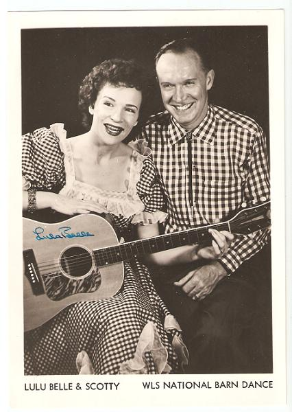 PROFESSIONAL, SIGNED PHOTOGRAPH OF LULU BELLE & SCOTTY:; WLS National Barn Dance. Myrtle Cooper, Scott Wiseman.