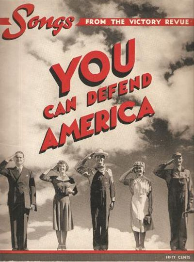 YOU CAN DEFEND AMERICA:; Songs from the Victory Revue. Victory Revue.
