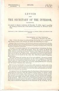 LETTER FROM THE SECRETARY OF THE INTERIOR, TRANSMITTING...REPORT REGARDING THE LEASING OF LAND ON THE CROW INDIAN RESERVATION IN MONTANA TERRITORY. Montana Territory / Crow Indians.
