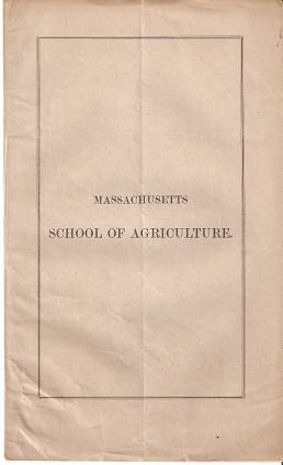 MASSACHUSETTS SCHOOL OF AGRICULTURE [prospectus]:; List of Officers. Asa French.