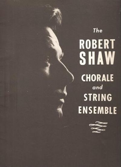 THE ROBERT SHAW CHORALE AND STRING ENSEMBLE:; Signed program. Robert Shaw.