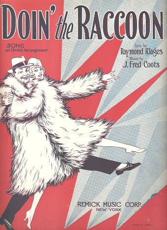 DOIN' THE RACCOON: Song with Ukulele Arrangement.; Lyric by Raymond Klages. Music by J. Fred Coots. Doin'.. sheet music.