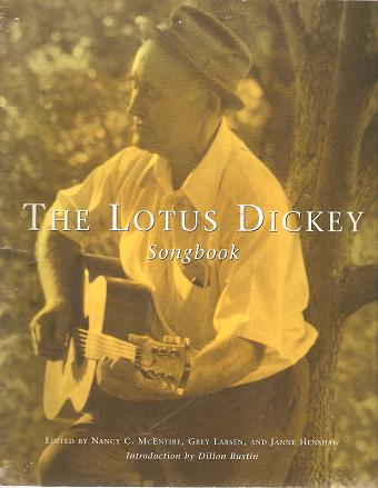THE LOTUS DICKEY SONGBOOK + SET OF FOUR CASSETTE TAPES:; Songbook edited by Nancy C. McEntire and others. Introduction by Dillon Rustin. Lotus Dickey.