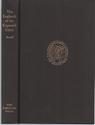 THE LOGBOOK OF THE CAPTAIN'S CLERK: Adventures in the China Seas. By John S. Sewall.; Edited by Arthur Power Dudden. John S. China / Sewall.