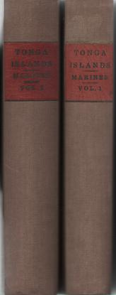 AN ACCOUNT OF THE NATIVES OF THE TONGA ISLANDS, IN THE SOUTH PACIFIC OCEAN. With an Original Grammar and Vocabulary of Their Language.; Compiiled and arranged from the extensive communications of Mr. William Mariner, several years resident in those islands. John Martin.