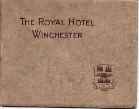 THE ROYAL HOTEL, WINCHESTER:; G. James, Proprietor. Winchester England.