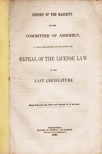 REPORT OF THE MAJORITY OF THE COMMITTEE OF ASSEMBLY...REPEAL OF THE LICENSE LAW OF THE LAST LEGISLATURE. New Jersey.