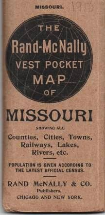 THE RAND-McNALLY VEST POCKET MAP OF MISSOURI. Showing all Counties, Cities, Towns, Railways, Lakes, Rivers, etc. [cover title]; Population is given according to the latest Official Census. Missouri.