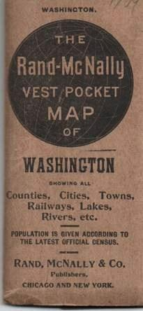 THE RAND-McNALLY VEST POCKET MAP OF WASHINGTON: Showing all Counties, Cities, Towns, Railways, Lakes, Rivers, etc. [cover title]; Population is given according to the latest official census. Washington.