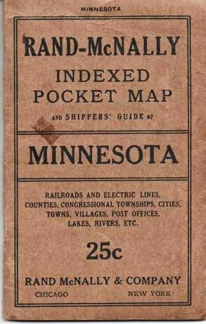 RAND-McNALLY INDEXED POCKET MAP AND SHIPPERS' GUIDE OF MINNESOTA: Railroads, Electric Lines, Post Offices, Express, Telegraph and Mail Service; Counties, Congressional Townships, Cities, Towns, Villages, Islands, Lakes, Rivers, Creeks, etc.; Population according to the latest official census. Minnesota.