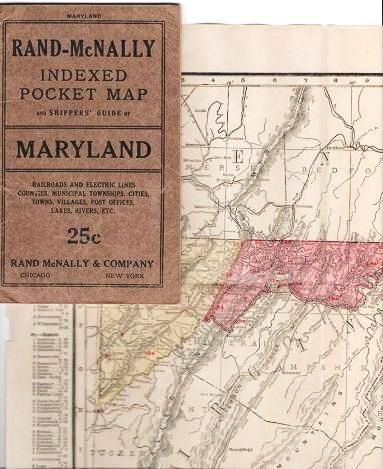 RAND-McNALLY INDEXED POCKET MAP AND SHIPPERS' GUIDE OF MARYLAND AND DISTRICT OF COLUMBIA:; Railroads, Electric Lines, Post Offices, Express, Telegraph and Mail Service. Counties, Municipal Townships, Cities, Towns, Villages, Islands, Lakes Rivers, Creeks, etc. Population according to the latest official census. Maryland.