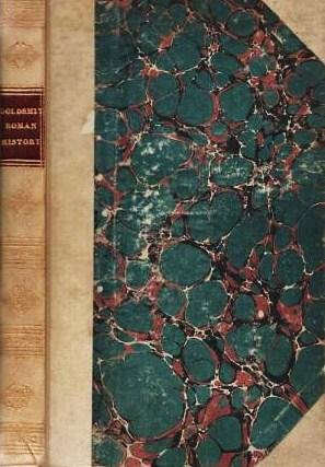 DR. GOLDSMITH'S ROMAN HISTORY ABRIDGED BY HIMSELF FOR THE USE OF SCHOOLS.; A New and Correct Edition. Oliver Goldsmith.