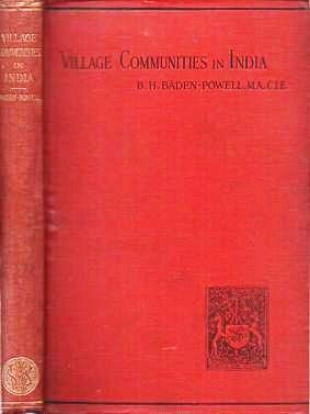 THE ORIGIN AND GROWTH OF VILLAGE COMMUNITIES IN INDIA. B. H. Baden-Powell.