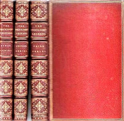 THE INGOLDSBY LEGENDS OF MIRTH AND MARVELS, by Thomas Ingoldsby, Esquire: First Series, Second Series, Third Series. Richard Harris Barham.