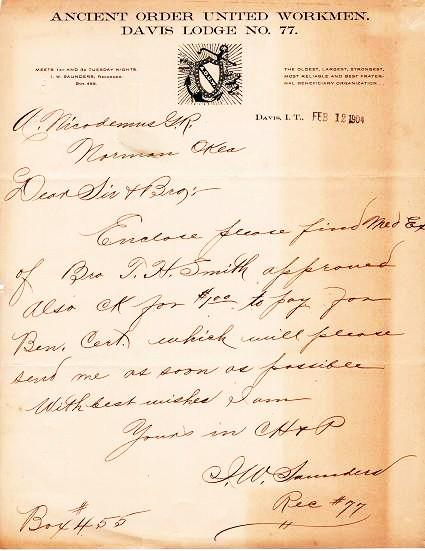 HANDWRITTEN LETTER (ALS) ON LETTERHEAD WITH LOGO OF THE ANCIENT ORDER UNITED WORKMEN, DAVIS LODGE NO. 77: Datelined Davis, I.T., Feb. 12, 1904. I. W. Indian Territory / Saunders.