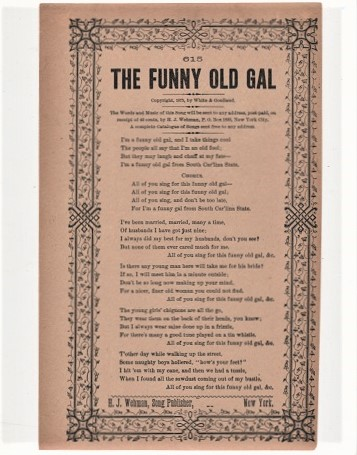Song sheet: THE FUNNY OLD GAL. Copyright 1875, by White & Gouliand. Funny Old.
