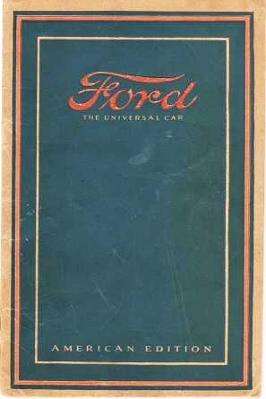 FORD, THE UNIVERSAL CAR. American Edition. Ford Motor Company.