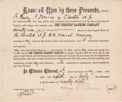PRINTED TRANSFER OF 71 SHARES IN THE UNITED N.J. R.R. & CANAL COMPANY FROM HENRY P. PERRINE OF TRENTON, NJ TO THE TRENTON BANKING COMPANY AS HIS ATTORNEY, 8 JULY 1898. New Jersey / United New Jersey Railroad, Canal Company.