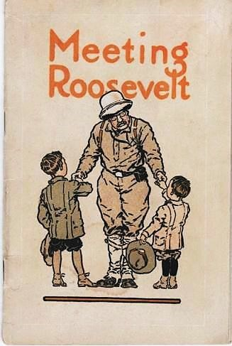 MEETING ROOSEVELT: A story of adventure by Louie Abernathy, telling how he and his six-year-old brother Temple rode bronchos from their father's ranch in Oklahoma to New York to meet their friend Colonel Roosevelt upon his return from Africa--and how they returned to their western home. Louie Abernathy.