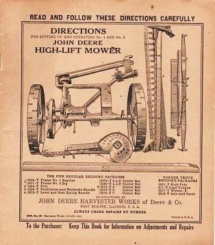 DIRECTIONS FOR SETTING UP AND OPERATING NO. AND NO. 2 JOHN DEERE HIGH-LIFT MOWER. John Deere.