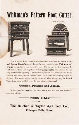 WHITMAN'S PATTERN ROOT CUTTER ... Willis and Boston Root Cutters ... Turnips, Potatoes and Apples. Belcher, Taylor.