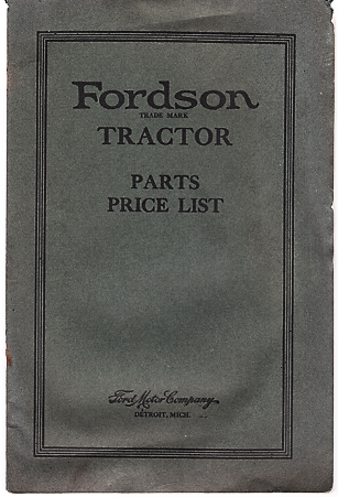 FORDSON TRACTOR: PARTS PRICE LIST. Ford Motor Company.