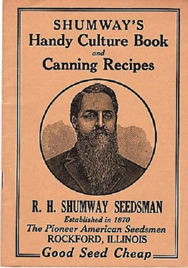 SHUMWAY'S HANDY CULTURE BOOK AND CANNING RECIPES. R. H. Shumway.