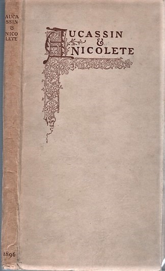 AUCASSIN & NICOLETE. Done into English by Andrew Lang. Anonymous.