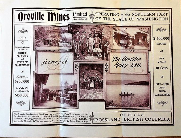 OROVILLE MINES LIMITED: OPERATING IN THE NORTHERN PART OF THE STATE OF WASHINGTON: 2,500.000 Shares - Par Value 10 Cents - Stock In Treasury, $150,000 - 1902. Washington State / Oroville Mines.