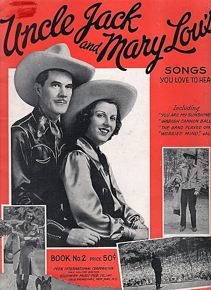 UNCLE JACK AND MARY LOU'S SONGS YOU LOVE TO HEAR, Book No. 2. Jack Nelson, Mary Lou.