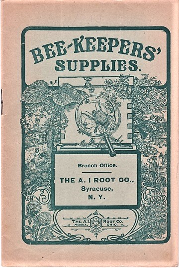 BEE-KEEPERS' SUPPLIES: Branch Office, Syracuse, N.Y. A. I. Root.
