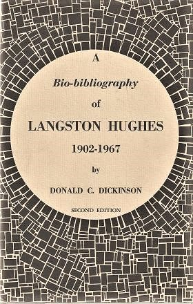 A BIO-BIBLIOGRAPHY OF LANGSTON HUGHES, 1902-1967:; With a Preface by Arna Bontemps. Second Edition, Revised. Langston / Dickinson Hughes, Donald C.