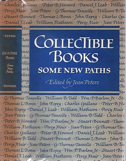 COLLECTIBLE BOOKS: SOME NEW PATHS. Jean Peters.