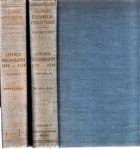 LINCOLN BIBLIOGRAPHY, 1839-1939. With a Foreword by James G. Randall. Jay Monaghan, compiler.