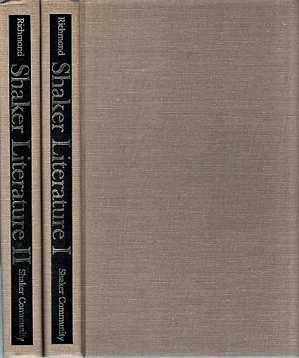 SHAKER LITERATURE: A Bibliography. In Two Volumes. Mary L. Richmond, compiler.