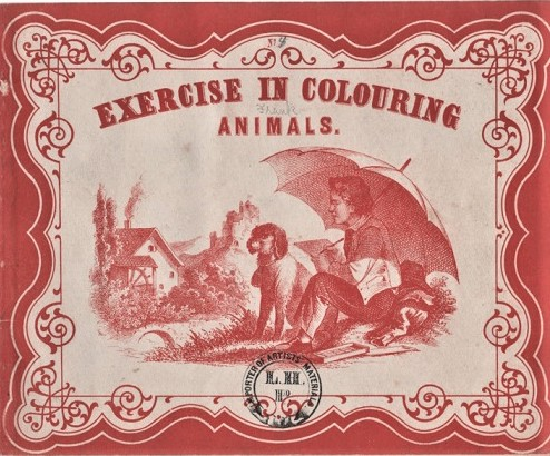 EXERCISE IN COLOURING: ANIMALS. Anonymous.