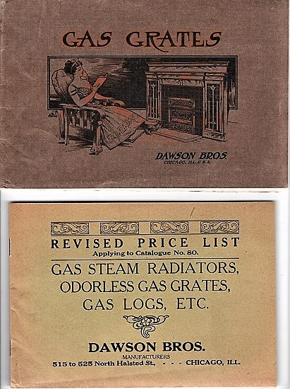 GAS GRATES: Illustrated Catalogue No. 80. A Complete Assortment of All Kinds of Grates for Burning Manufactured or Natural Gas [with] Revised Price List Applying to Catalogue No. 80: Gas Steam Radiators, Odorless Gas Grates, Gas Logs, etc. Dawson Bros.
