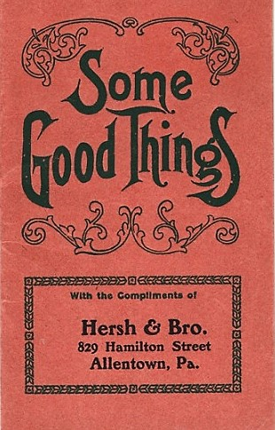 SOME GOOD THINGS [cover title]. [ESTHER RANGES] MADE IN FOUR SIZES, EITHER AUTOMATIC OR DUPLEX GRATE AND RIGHT OR LEFT HAND OVENS, AND VARIOUS STYLES OF NICKEL TRIMMINGS. Mt. Penn Stove Works.