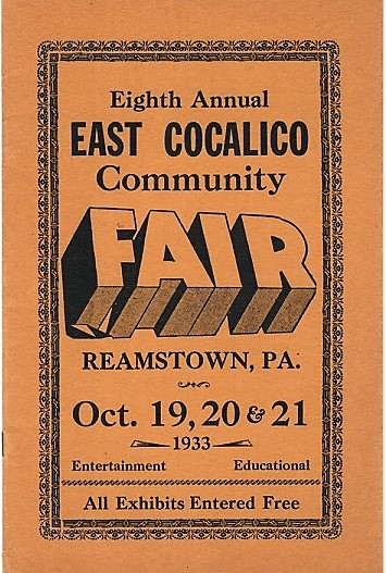 EIGHTH ANNUAL EAST COCALICO COMMUNITY FAIR: Reamstown, Lancaster County, PA, Oct. 19,20 & 21, 1933. Reamstown Pennsylvania.
