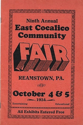 NINTH ANNUAL EAST COCALICO COMMUNITY FAIR: Reamstown, Lancaster County, PA, October 4&5, 1934. Reamstown Pennsylvania.