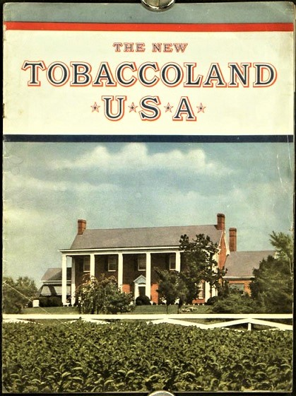 THE NEW TOBACCOLAND, U.S.A. Right Combination. World's Best Tobaccos. North Carolina / Liggett, Myers Tobacco Company.