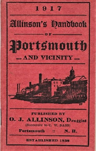 1917, ALLINSON'S HANDBOOK OF PORTSMOUTH AND VICINITY. Portsmouth New Hampshire.