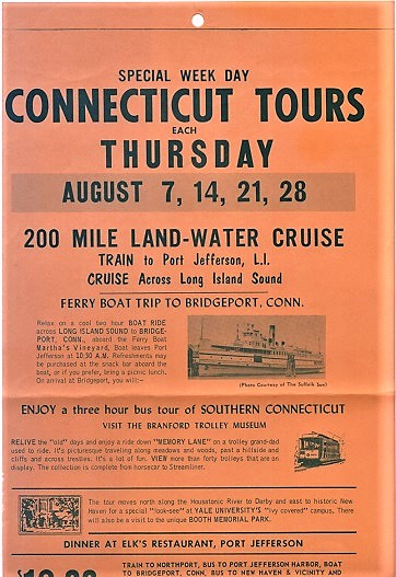 SPECIAL WEEK DAY CONNECTICUT TOURS ... 200 MILE LAND-WATER CRUISE - TRAIN TO PORT JEFFERSON, L.I. - CRUISE ACROSS LONG ISLAND SOUND. Connecticut.