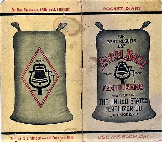 POCKET DIARY: FOR BEST RESULTS USE FARM BELL FERTILIZERS. United States Fertilizer Company.