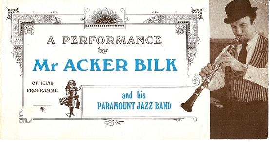 A PERFORMANCE BY MR. ACKER BILK AND HIS PARAMOUNT JAZZ BAND: Official Programme. Acker Bilk.