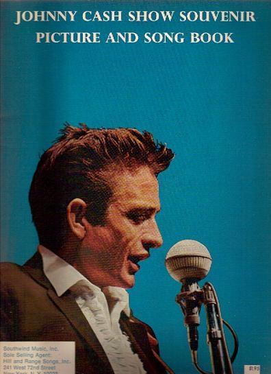 JOHNNY CASH SHOW SOUVENIR: PICTURE AND SONG BOOK. Johnny Cash.