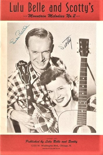 LULU BELLE AND SCOTTY'S MOUNTAIN MELODIES No. 2 [keepsake, signed by both musicians]. Myrtle Cooper, Scott Wiseman.