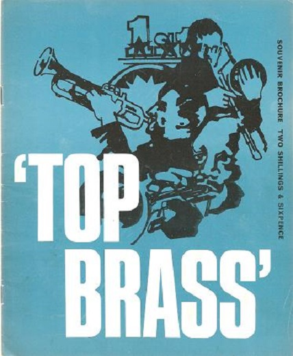 "HAROLD DAVISON PRESENTS ""TOP BRASS"": Featuring Maynard Ferguson and his Anglo-American Orchestra; The ""Doc"" Cheatham - Benny Morton Quintet; The Bob Brookmeyer - Clark Terry Quintet; The Nat Pierce Trio with Jake Hanna and Eddie Jones. Maynard Ferguson."