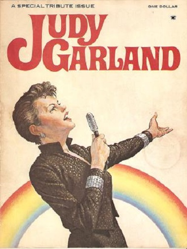 JUDY GARLAND, 1922-1969: A Special Tribute Issue. Introduction by Joe Morella and Edward Z. Epstein. Liza Minnelli: I Remember Mama. Judy's Movies. Judy Garland.